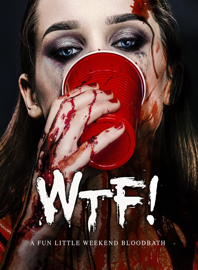 wtf poster - WTF! (Movie Review)