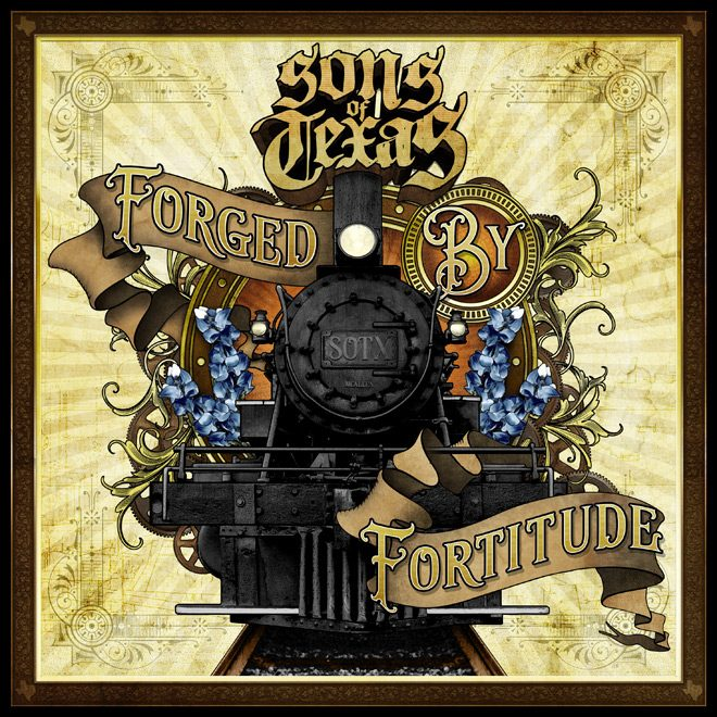 SOT album artwork - Sons of Texas - Forged By Fortitude (Album Review)