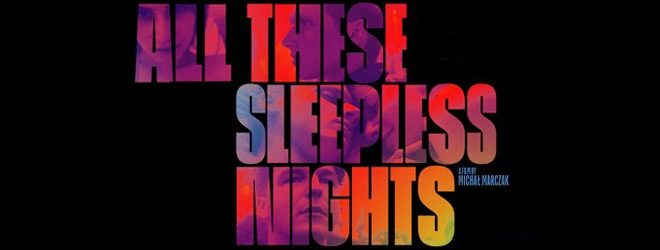 all these slide - All These Sleepless Nights (Movie Review)