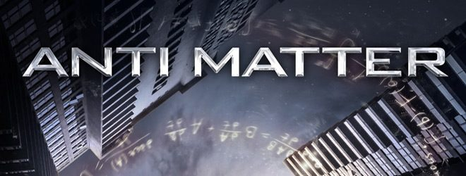 antimatter slide - Anti Matter (Movie Review)