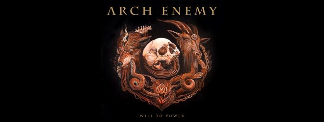 arch slide - Arch Enemy - Will To Power (Album Review)