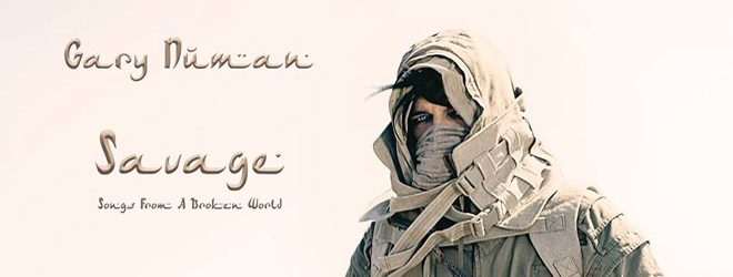 gary slide - Gary Numan - Savage (Songs from a Broken World) (Album Review)