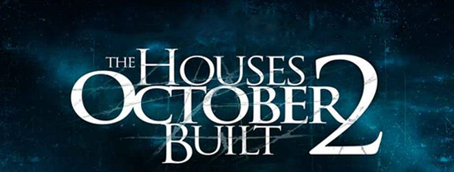 house slide - The Houses October Built 2 (Movie Review)