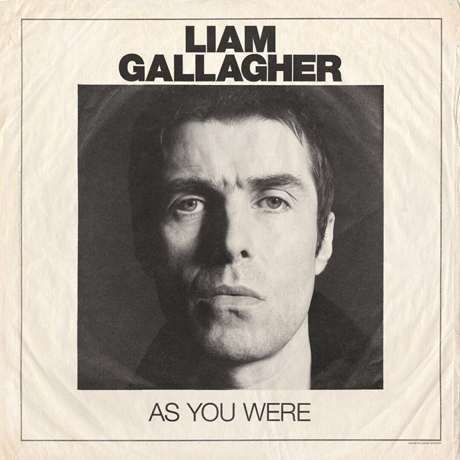 liam gallagher as you were - Liam Gallagher - As You Were (Album Review)