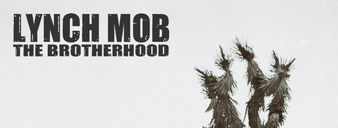 lynch slide - Lynch Mob - The Brotherhood (Album Review)