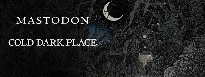 mas slide - Mastodon - Cold Dark Place (EP Review)