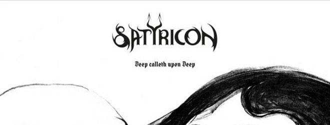 satyr slide - Satyricon - Deep calleth upon Deep (Album Review)
