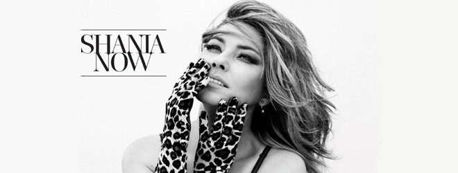 shania 2017 slide - Shania Twain - NOW (Album Review)
