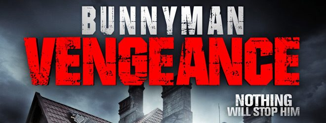 Bunnyman Vengeance slide - Bunnyman Vengeance (Movie Review)