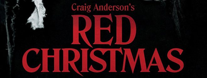 Red Christmas slide - Red Christmas (Movie Review)