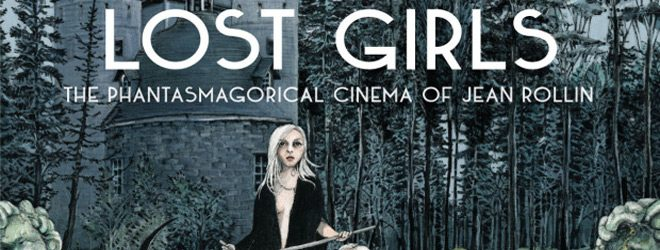 book slide - Lost Girls: The Phantasmagorical Cinema of Jean Rollin (Book Review)