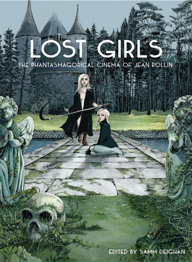 book - Lost Girls: The Phantasmagorical Cinema of Jean Rollin (Book Review)
