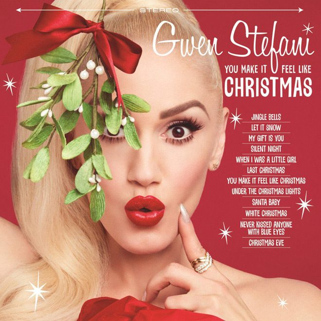 gweni album - Gwen Stefani - You Make It Feel Like Christmas (Album Review)