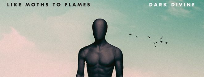 lmtf slide - Like Moths To Flames - Dark Divine (Album Review)