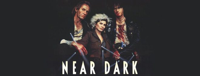 near dark slide - Near Dark - A 30 Year Old Vampire Gem