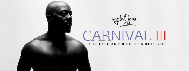 wyclef slide - Wyclef Jean - Carnival III: The Fall and Rise of a Refugee (Album Review)