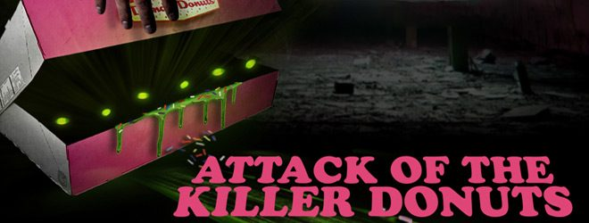 AOTKD 1000x490 - Attack of the Killer Donuts (Movie Review)