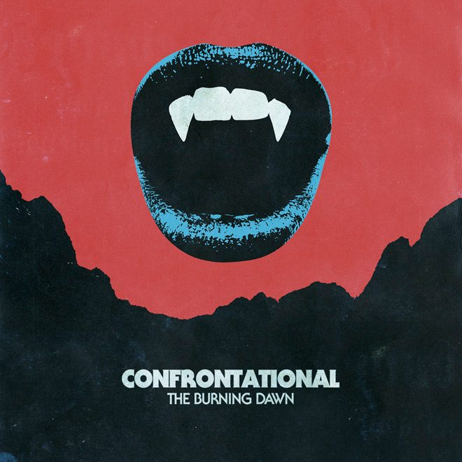 CONFRONTATIONAL THE BURNING DAWN cover art by Branca Studio - Confrontational - The Burning Dawn (Album Review)