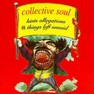Collective Soul   Hints Allegations and Things Left Unsaid - Interview - Will Turpin of Collective Soul