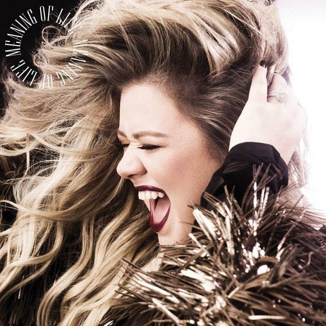 Meaning Of Life - Kelly Clarkson - Meaning of Life (Album Review)