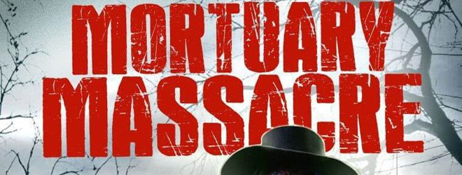Mortuary Massacre slide - Mortuary Massacre (Movie Review)