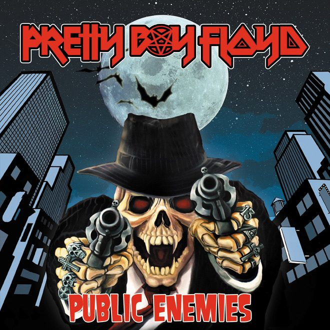PRETTY BOY FLOYD pe Cover - Pretty Boy Floyd - Public Enemies (Album Review)