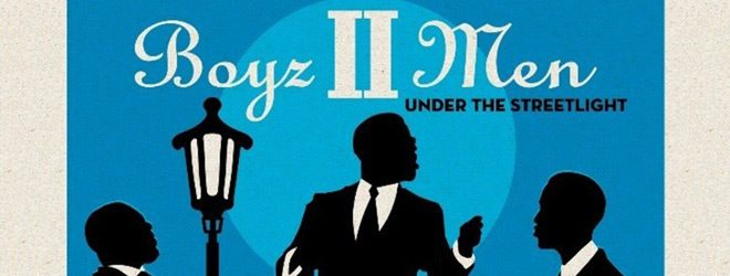 boyz slide - Boyz II Men - Under the Streetlight (Album Review)