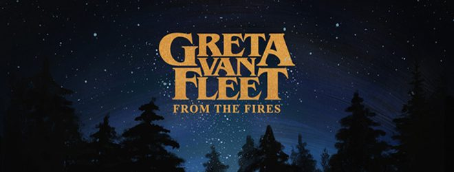 greta slide - Greta Van Fleet - From The Fires (Double EP Review)