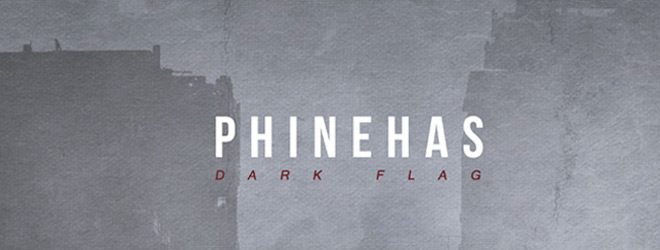 phi slide - Phinehas - Dark Flag (Album Review)
