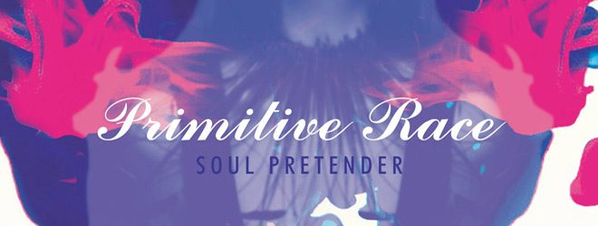 prim slide album - Primitive Race - Soul Pretender (Album Review)