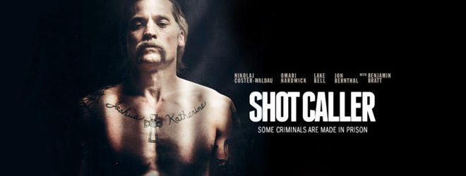 shot slide - Shot Caller (Movie Review)