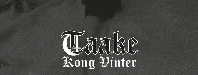taake slide - Taake - Kong Vinter (Album Review)
