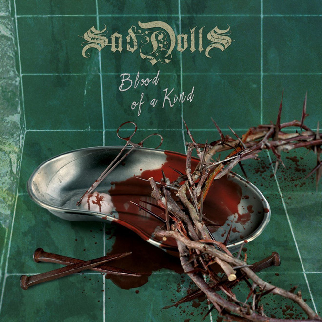 Blood Of A Kind cover - SadDoLLs - Blood of a Kind (Album Review)