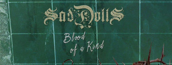 Blood Of A Kind slide - SadDoLLs - Blood of a Kind (Album Review)
