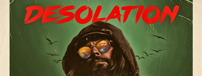 DESOLATION slide - Desolation (Movie Review)