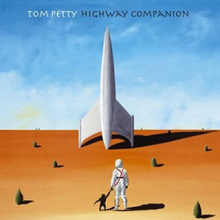 Highway Companion - Tom Petty - The Iconic Everyman of Rock-n-Roll