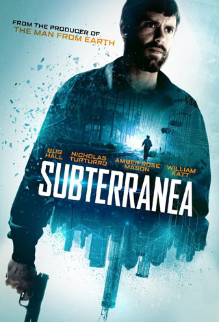 Subterranea movie poster - Interview - William Katt