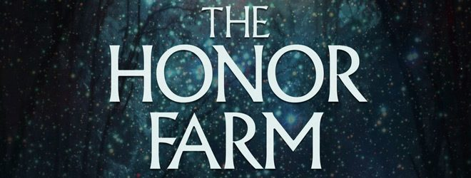 honor slide - The Honor Farm (Movie Review)