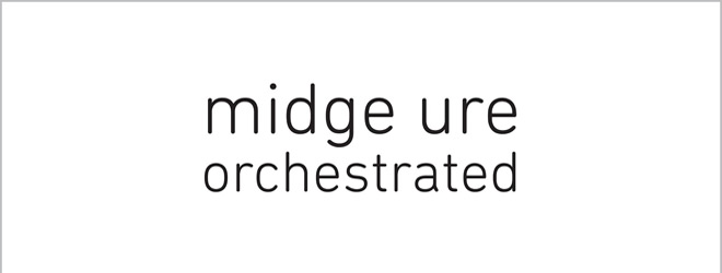 midge ure orchestrated slide - Midge Ure - Orchestrated (Album Review)