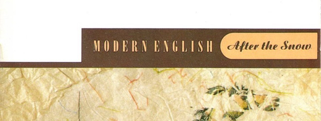modern slide - Modern English - After the Snow 35 Years Later