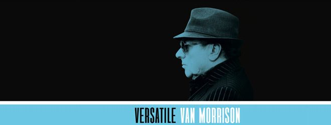 van slide - Van Morrison - Versatile (Album Review)