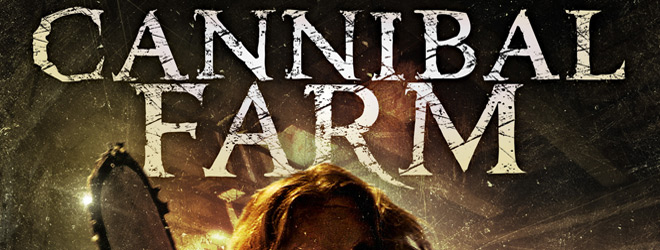 Cannibal Farm slide - Cannibal Farm (Movie Review)