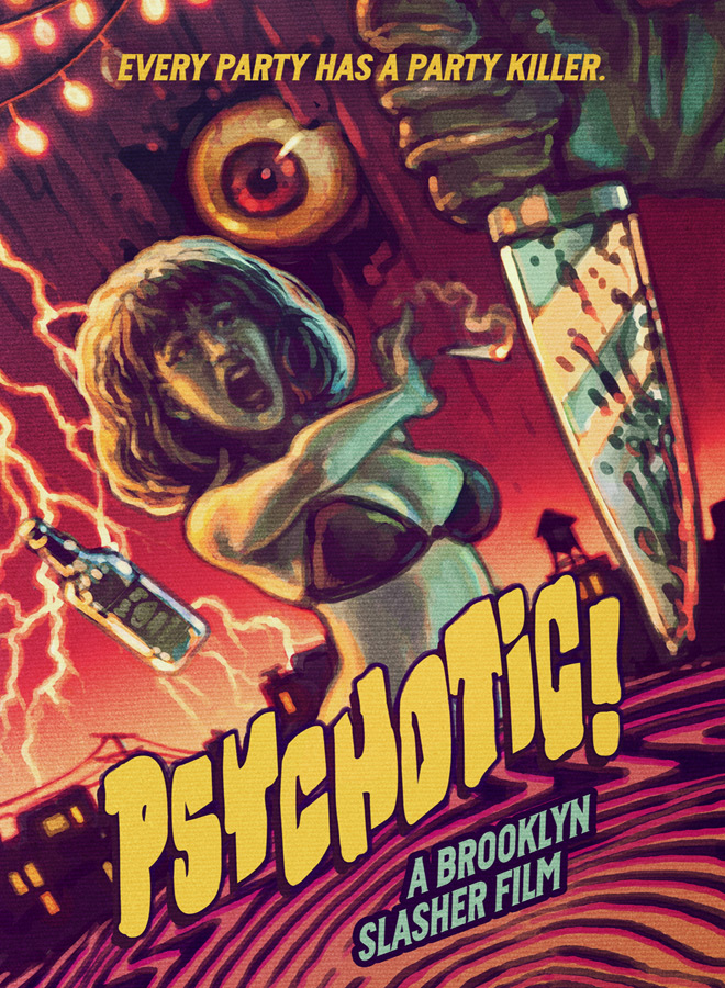 PSYCHOTIC 2x3 1 - Psychotic! A Brooklyn Slasher (Movie Review)