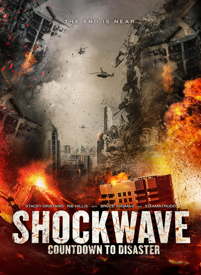 Shockwave HiResKeyart - Shockwave: Countdown to Disaster (Movie Review)