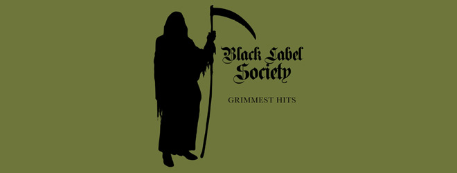 bls slide - Black Label Society - Grimmest Hits (Album Review)