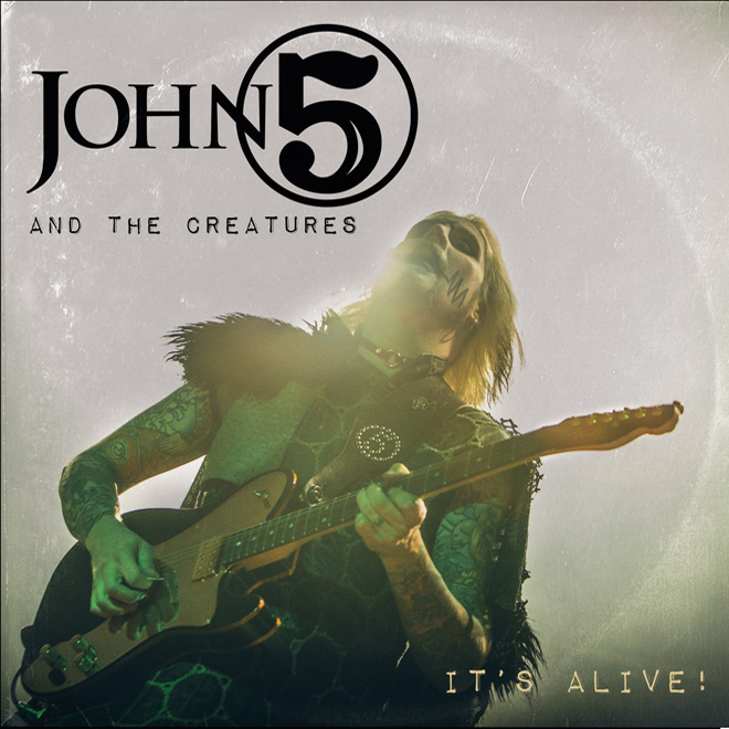john 5 - John 5 and The Creatures - It's Alive! (Live Album Review)