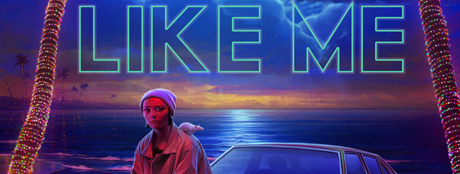 like me list - Like Me (Movie Review)
