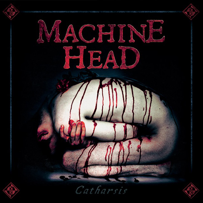 machineheadcatharsis album - Machine Head - Catharsis (Album Review)