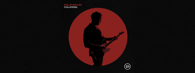 phil slide - Phillip Phillips - Collateral (Album Review)