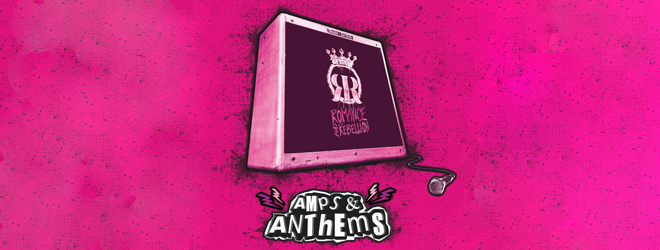 romance slide - Romance & Rebellion - Amps & Anthems (EP Review)
